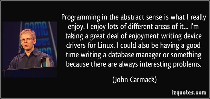 quote-programming-in-the-abstract-sense-is-what-i-really-enjoy-i-enjoy-lots-of-different-areas-of-it-john-carmack-216922.jpg (850×400)