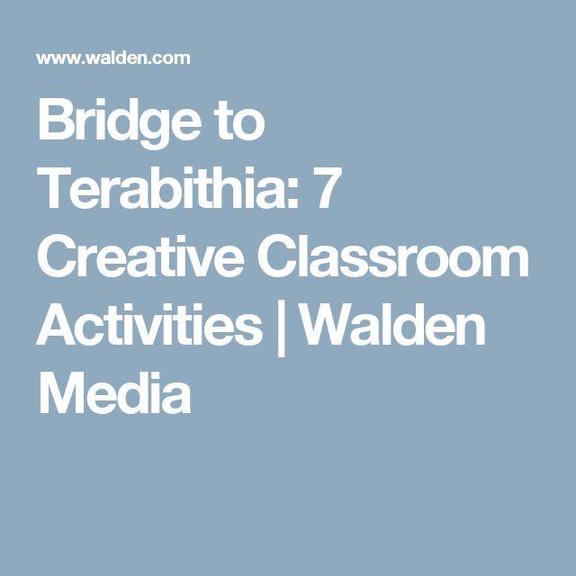 Bridge to Terabithia: 7 Creative Classroom Activities | Walden Media