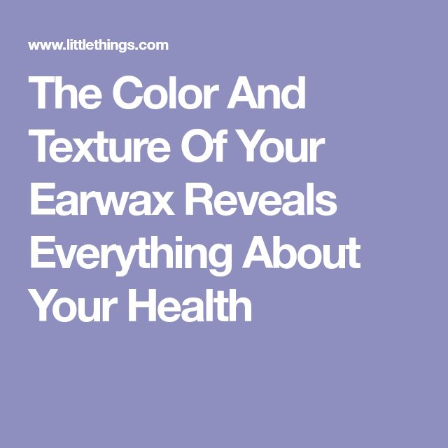 The Color And Texture Of Your Earwax Reveals Everything About Your Health