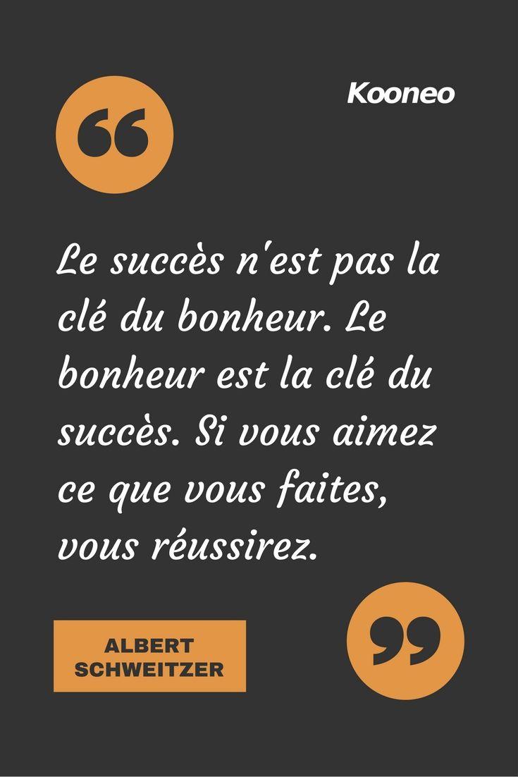 [CITATIONS] Le succès n'est pas la clé du bonheur. Le bonheur est la clé du succès. Si vous aimez ce que vous faites, vous réussirez. ALBERT SCHWEITZER #Ecommerce #E-commerce #Kooneo #Albertschweitzer #Bonheur #Succès #Réussir : www.kooneo.com