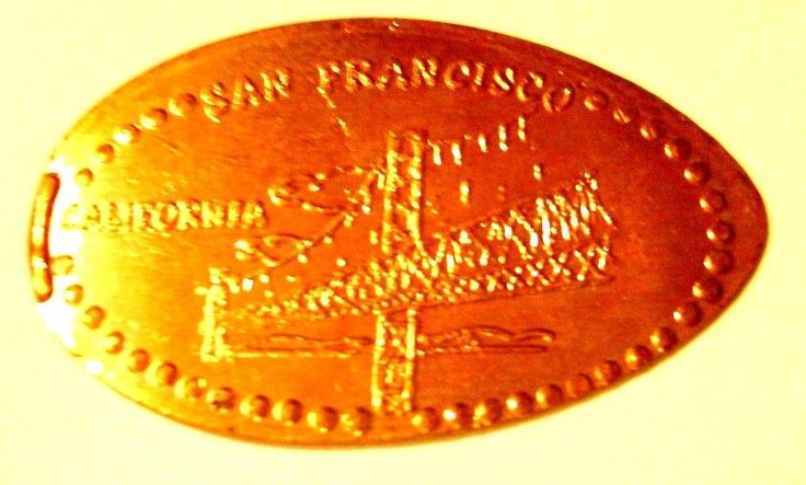 Elongated Pressed Penny Coin -  SAN FRANCISCO - CALIFORNIA