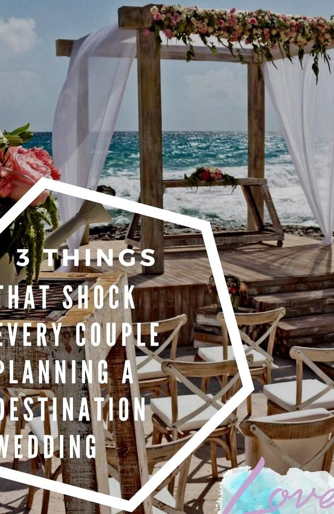 3 Things That Shock Every Couple Planning A Destination Wedding A In 2020 Affordable Destination Wedding All Inclusive Destination Weddings Destination Wedding Budget