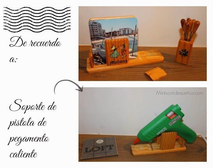 MI RINCÓN DE SUEÑOS: Soporte para pistola de pegamento