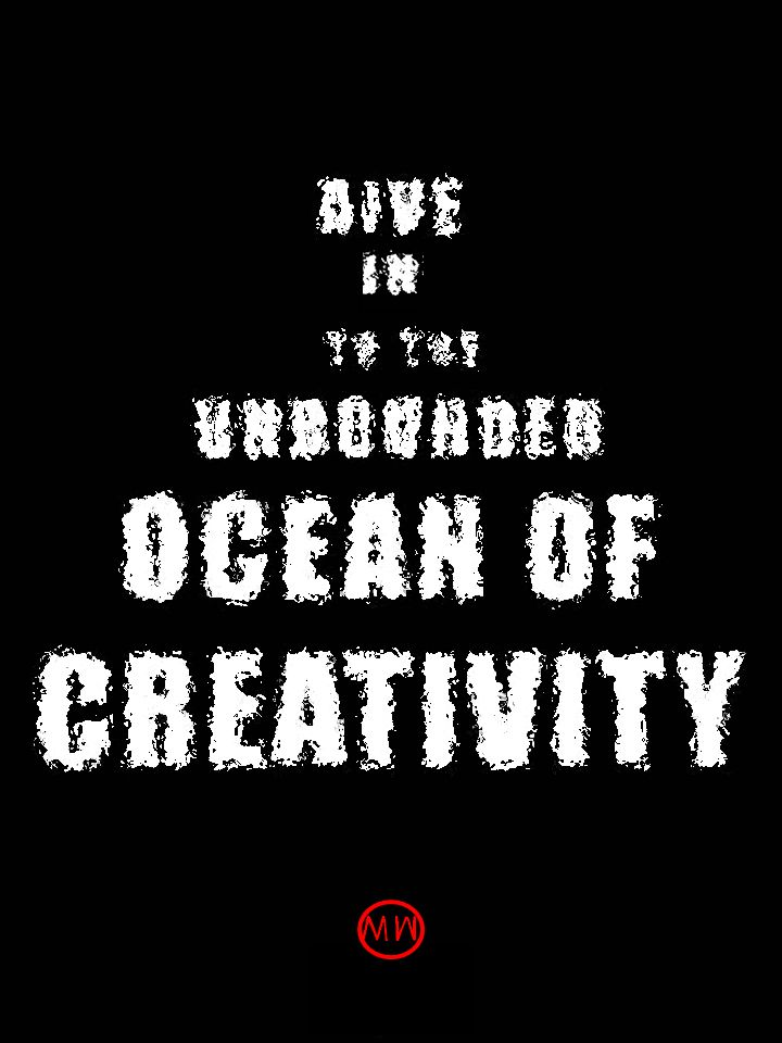 david lynch quote DIVE IN TO THE UNBOUNDED OCEAN OF CREATIVITY
