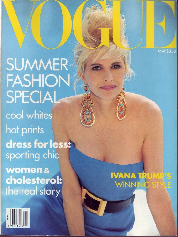 "Ivana Trump, back when she was married to Donald Trump. For me, no doubt, this is the most tacky cover in the entire Vogue history. It's from 1990. The problem is not the fashion of the time (that I love), it's her. Historial cover because even Anna Wintour make mistakes. ""Winning Style"", really? I mean, she's not ugly at all here, for real, but if a overdone socialite can be on American Vogue cover, why for example Alessandra Ambrosio, Heidi Klum or Tyra Banks, who have a fashion legacy…"