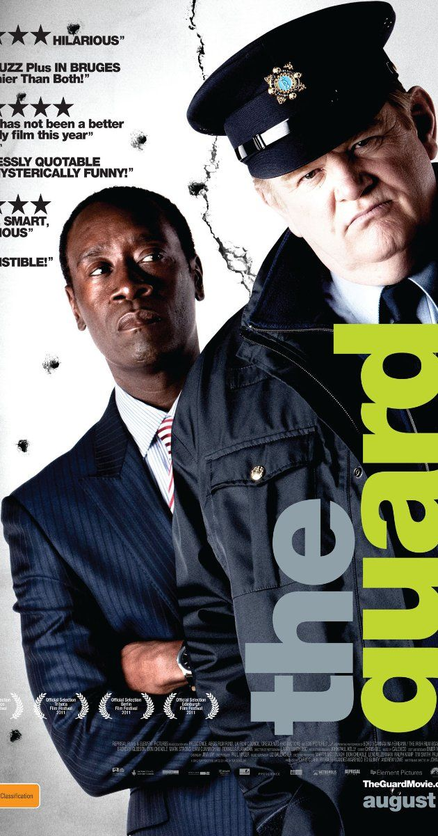 the Guard. Directed by John Michael McDonagh.  With Brendan Gleeson, Don Cheadle, Mark Strong, Ronan Collins. An unorthodox Irish policeman with a confrontational personality is partnered with an up-tight F.B.I. agent to investigate an international drug-smuggling ring.