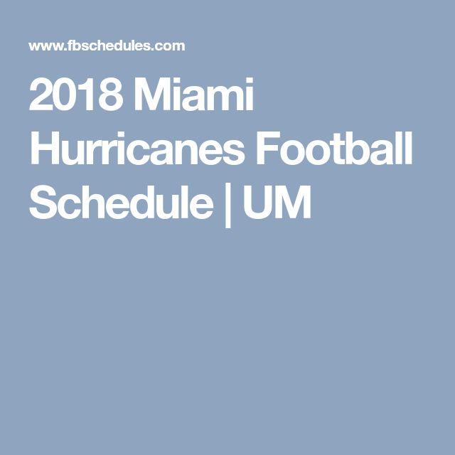 2018 Miami Hurricanes Football Schedule | UM