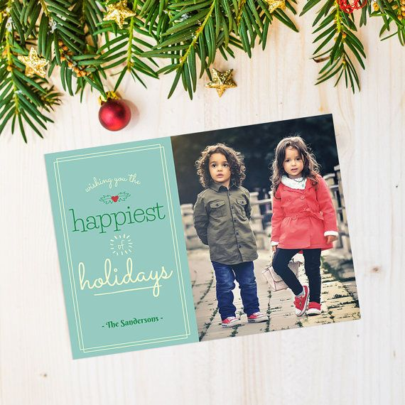 Check out this item in my Etsy shop https://www.etsy.com/listing/471151178/family-holiday-photo-card-custom-holiday
