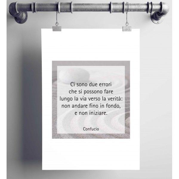 Poster con aforisma di Confucio (a partire da euro 15,90). Decora la tua casa con questo saggio aforisma.