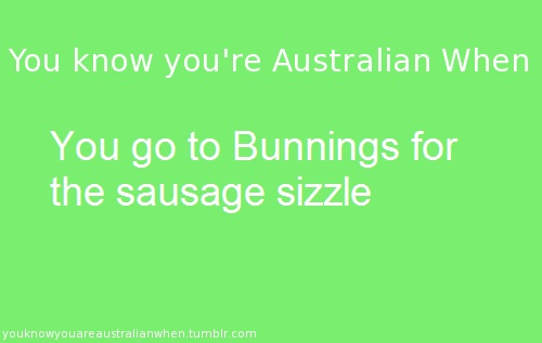 you know you're australian when... Haha this is so true!
