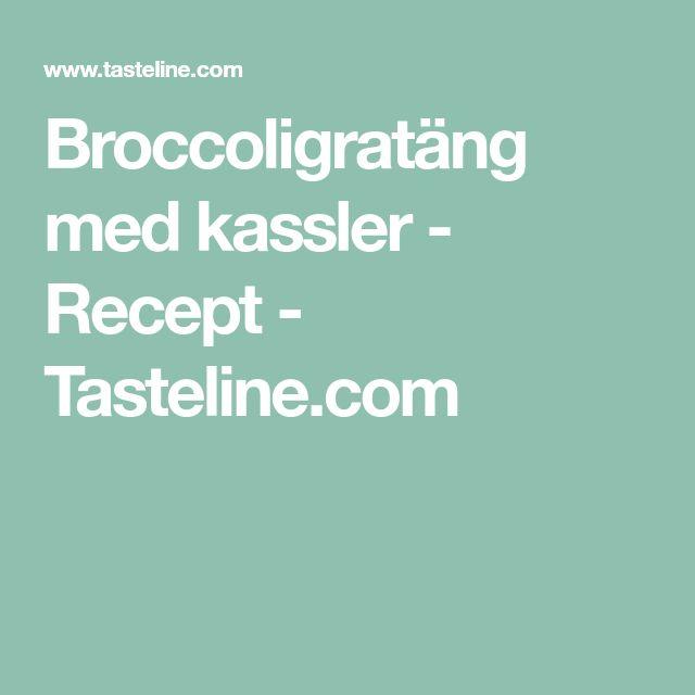 Broccoligratäng med kassler - Recept - Tasteline.com