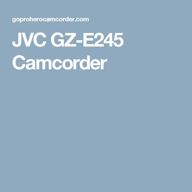JVC GZ-E245 Camcorder