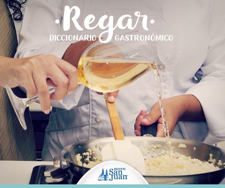 Regar en términos culinarios significa verter un líquido, generalmente vino , sobre la preparación   de manera uniforme. #DiccionarioGastronómico