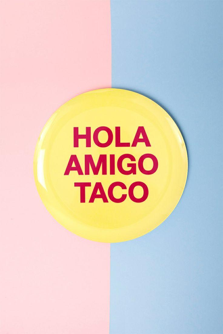 Chip Chop! - HOLA AMIGO TACO Plate, $24.95 (http://www.chipchop.com.au/hola-amigo-taco-plate/)