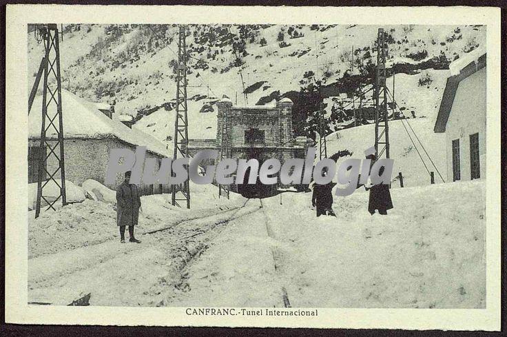 Tunel Internacional de Canfranc (Huesca). Foto antigua de CANFRANC, HUESCA (ARAGON). Plusesmas.com