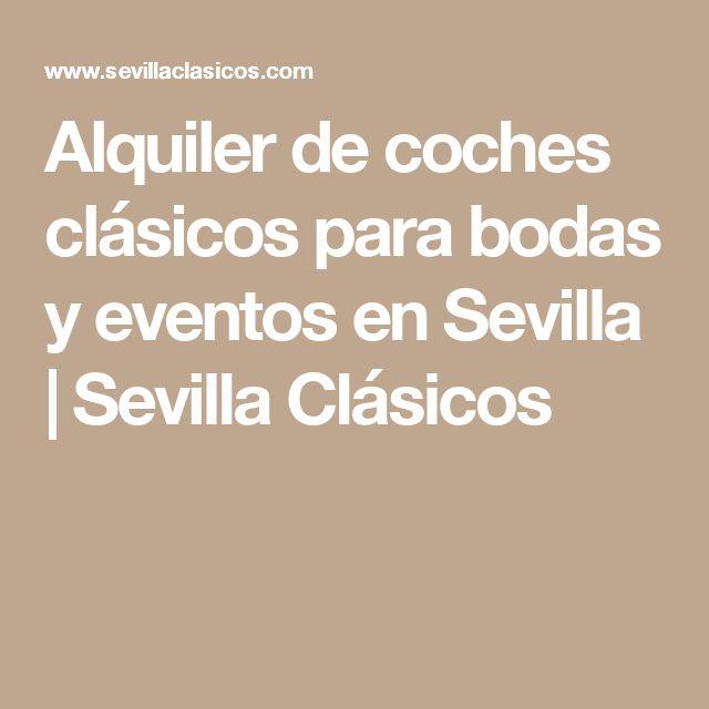 Alquiler de coches clásicos para bodas y eventos en Sevilla | Sevilla Clásicos