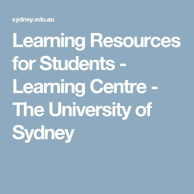 Learning Resources for Students - Learning Centre - The University of Sydney