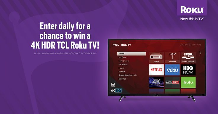 Enter daily for a chance to win a #Roku Player or 4K HDR TCL Roku TV! No purchase necessary. Void where prohibited.