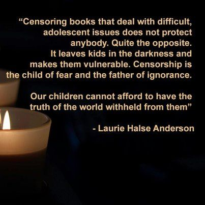 Censorship Quote by Laurie Halse Anderson