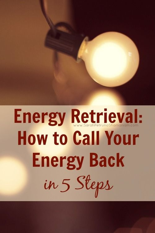 Energy Retrieval: How to Call Your Energy Back