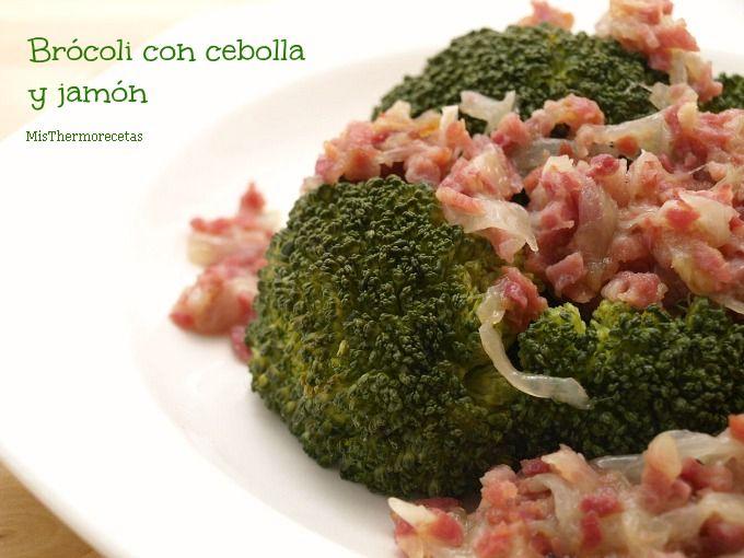 Brócoli con cebolla y jamón - MisThermorecetas