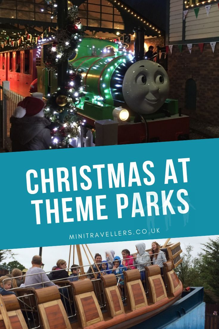 Christmas At Theme Parks 2020 Mini Travellers Family Travel Family Holiday Tips Theme Park Christmas Days Out Family Holiday Idea