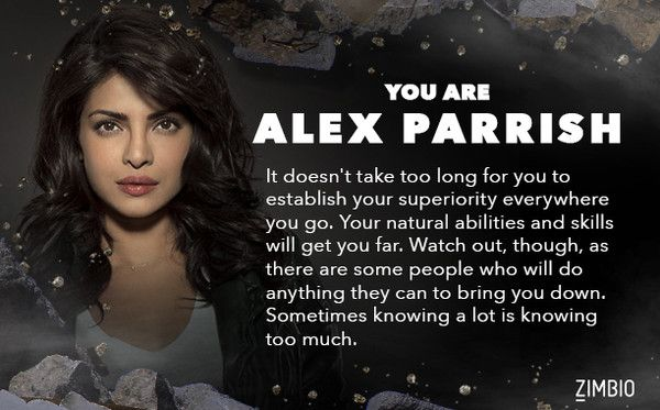 Alex Parrish-hell yes the first time I ever got who I wanted