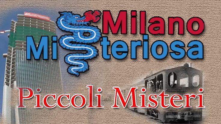 Milano misteriosa piccoli misteri