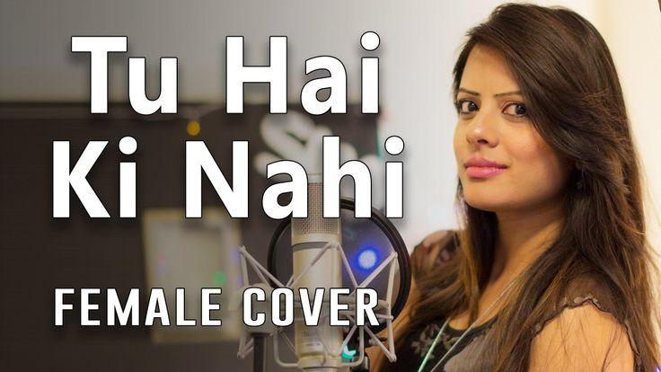'Tu Hai Ki Nahi' | Roy | Ankit Tiwari | Ranbir Kapoor, Jacqueline Fernandez, Tseries - Cover by DEE Sinnarkar