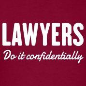 Confidentially. #lawyerhumor