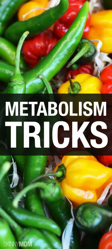 Trick your metabolism into burning more calories!