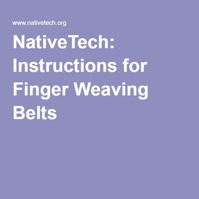 NativeTech: Instructions for Finger Weaving Belts