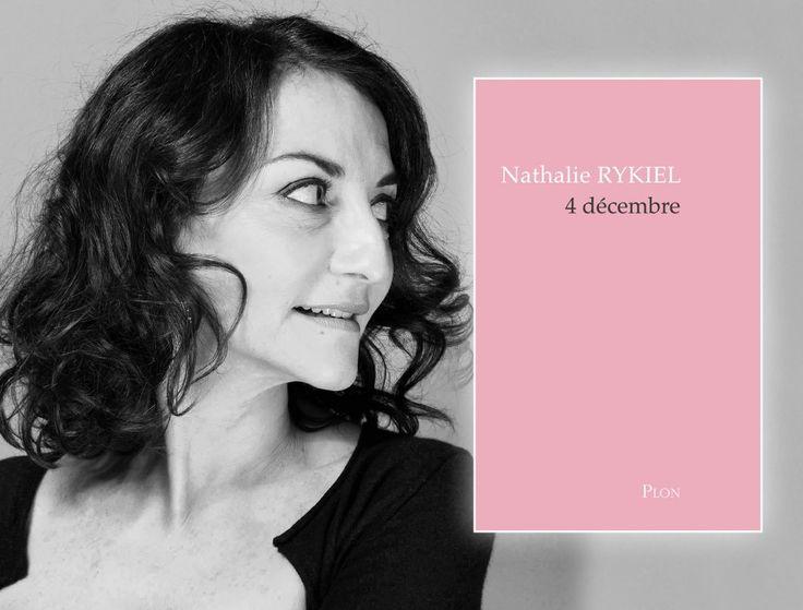 Le 4 décembre , Nathalie Rykiel