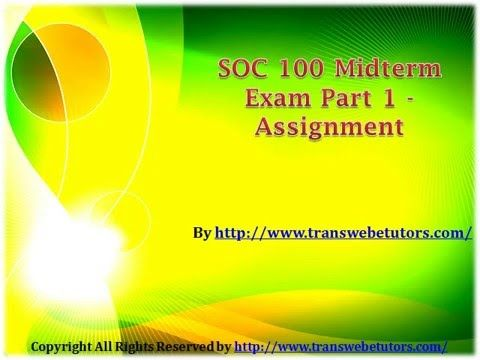 Think beyond the generel concepts of psychology with SOC 100 Midterm Exam Part 1 Questions Answers and explore creative and effective solutions of psychosism.