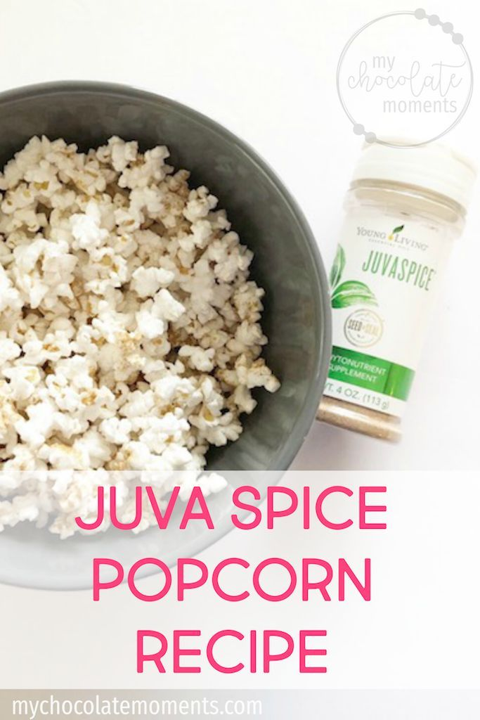 Young Living Juvae Popcorn Recipe Youngliving Younglivingessentialoils Essentialoils Recipeideas Healthyrecipes Healthyeating