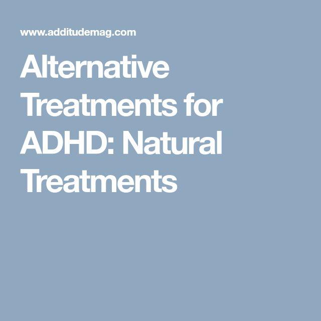 Alternative Treatments for ADHD: Natural Treatments