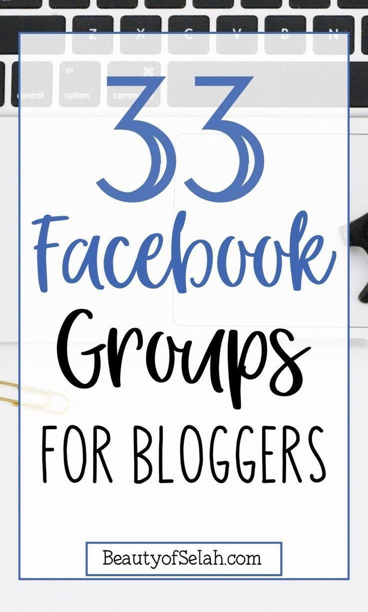 33 Best Facebook Groups for Bloggers [Find your Blogging