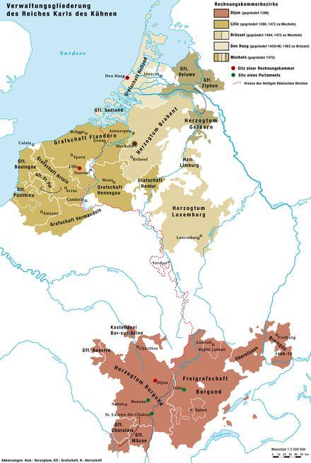 Die Verwaltungsgliederung des Herrschaftsgebietes Karls des Kühnen