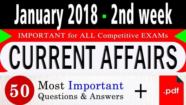January 2018 2nd week - Latest Current Affairs Quiz Question with Answers