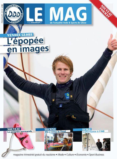 SEASAILSURF LE MAG #19 : n° printemps 2013 avec 6 pages sur le Vendée Globe, une interview de la créatrice du Tiwal, un dossier INB et un portrait mystère. http://seasailsurf.com/seasailsurf/actu/7877-SEASAILSURF-Le-Mag-19