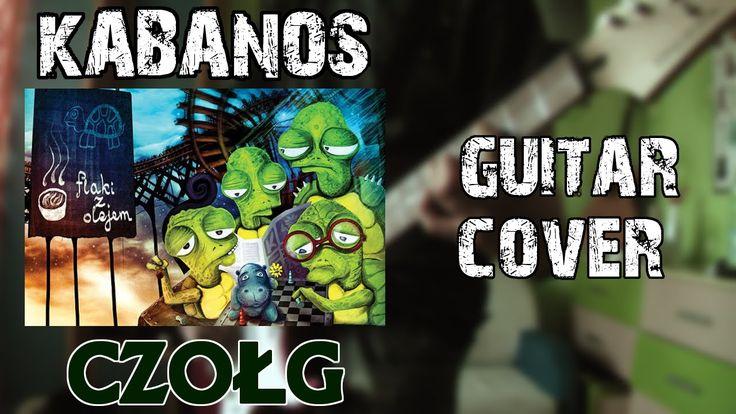 Kabanos- Czołg | Guitar Cover |