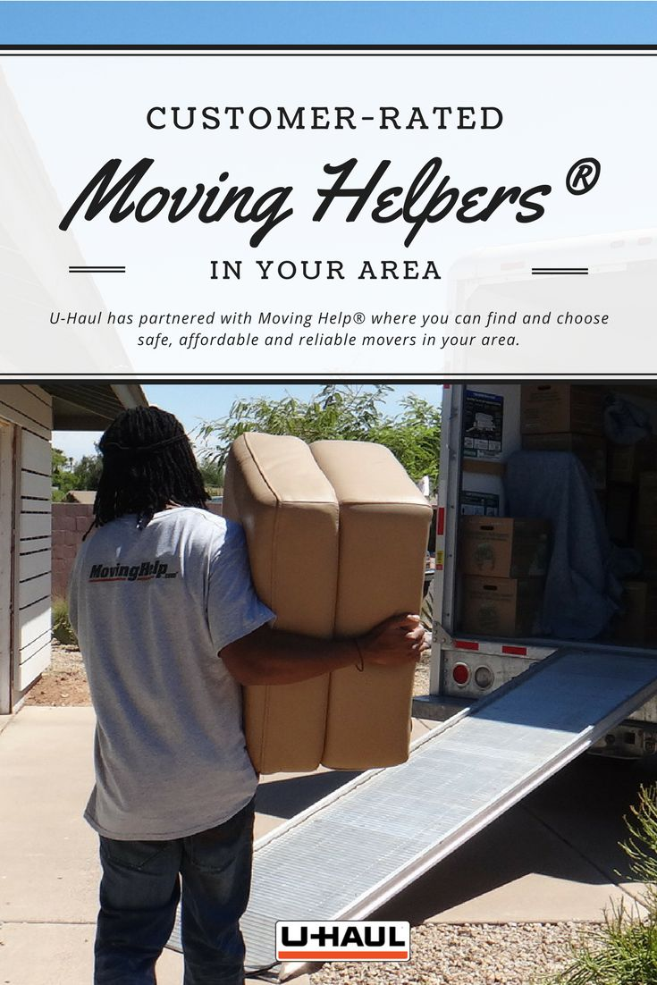 Customer-rated Moving Helpers® are available for packing, loading, driving, cleaning & more. U-Haul has partnered with Moving Help® where you can find and choose safe, affordable and reliable movers in your area. Select the services, crew size and hours you need, get an exact price and hire your Moving Helper online. I Planning for a Move