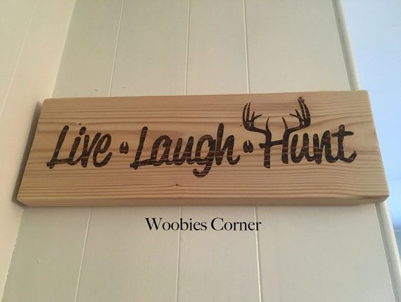 Live Laugh Hunt sign, Hunting sign, Rustic home decor, Rustic wood sign, Cabin sign, Camping sign, Live Laugh sign, Positive quote sign