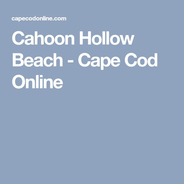 Cahoon Hollow Beach - Cape Cod Online