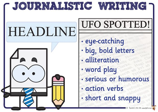 Teacher's Pet - Journalistic Writing Posters - FREE Classroom Display Resource - EYFS, KS1, KS2, persuasive, writing, media, reports, chrono...