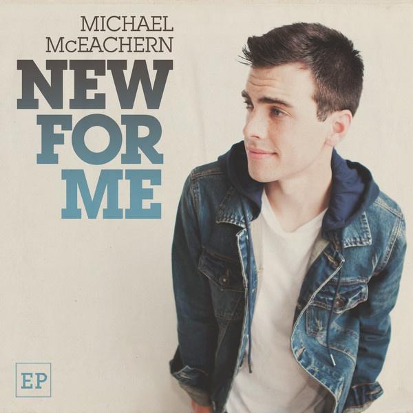 Michael McEachern - New For Me EP