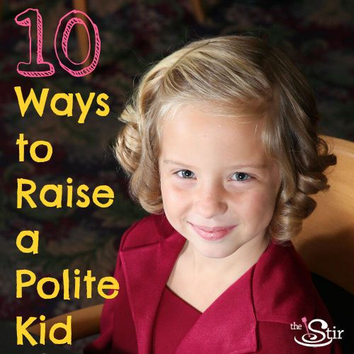 How to Raise a Polite Kid: 10 Manners to Teach Them Now | The Stir