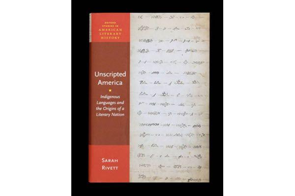 'Unscripted America': Rivett explores Native American linguistic contributions to American literature