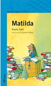 """Roald Dahl: Matilda / Leído dentro de las actividades para celebrar el centenario del nacimiento del autor. Los adultos no solemos acercarnos a los libros """"infantiles"""", y es una lástima. Nos ha encantado, nos ha hecho reír y reflexionar, y a parte del grupo le ha permitido descubrir a uno de los escritores """"infantiles"""" más brillantes de todos los tiempos. No se puede perdir más :) / jun 2016 / 4 lec"""