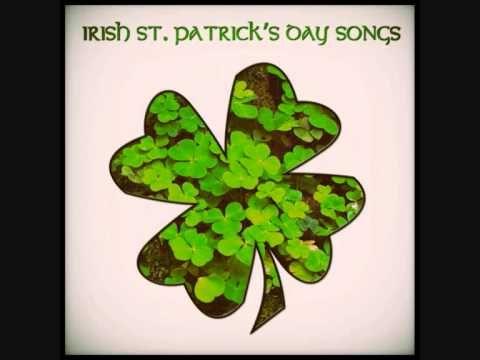St Patrick's Day Songs 2017 - Irish Songs Playlist - Part 1
